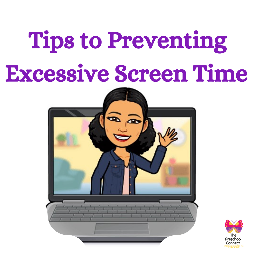 Tips to Preventing Excessive Screen Time