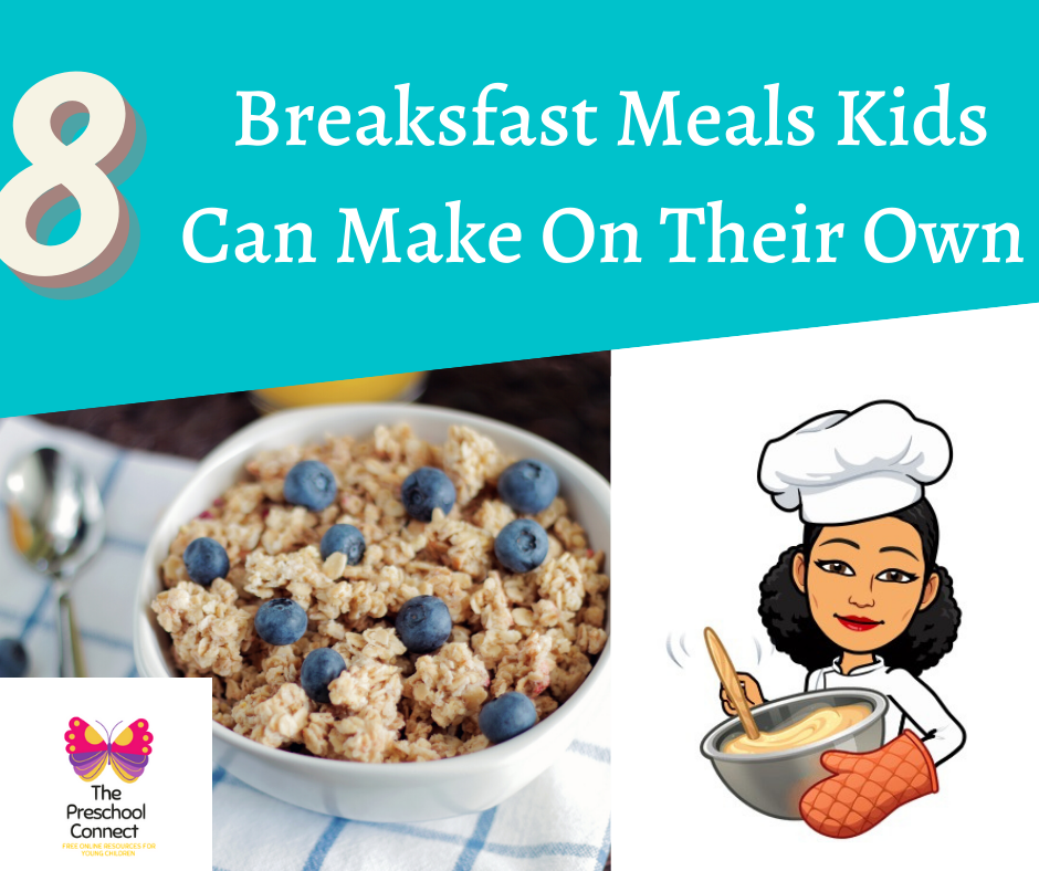 8 Breakfast Meals Kids Can Make On Their Own